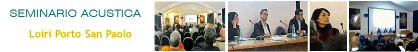 Seminario Acustica edilizia Olbia Tempio - Loiri Porto San Paolo - Progettazione, Collaudo, Responsabilità e Contenzioso